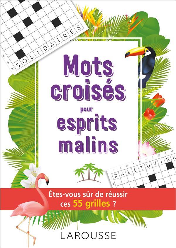 MOTS CROISES POUR ESPRITS MALINS