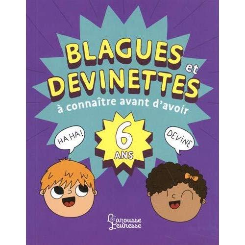 BLAGUES ET DEVINETTES A CONNAITRE AVANT D'AVOIR 6 ANS