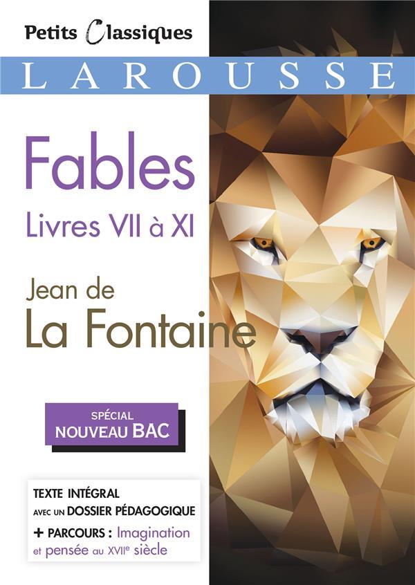FABLES LIVRES VII A XI (BAC 2020) - JEAN DE LA FONTAINE