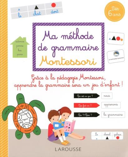 MA METHODE DE GRAMMAIRE MONTESSORI