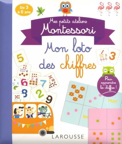 MES PETITS ATELIERS MONTESSORI - LE LOTO DES CHIFFRES