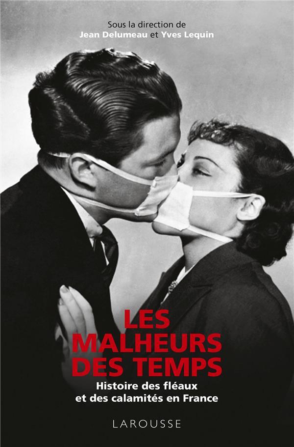 LES MALHEURS DES TEMPS