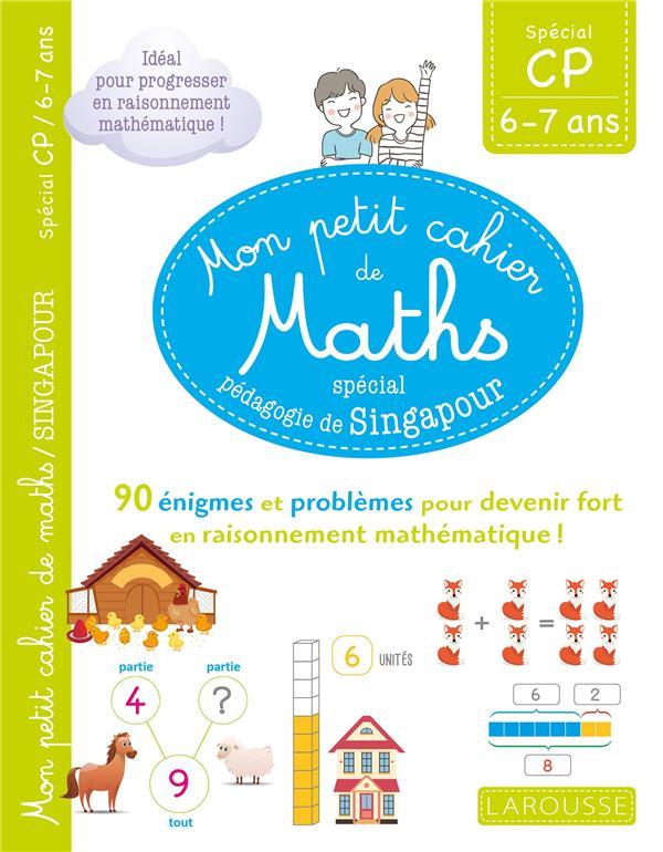 MON PETIT CAHIER DE MATHS - METHODE DE SINGAPOUR SPECIAL CP