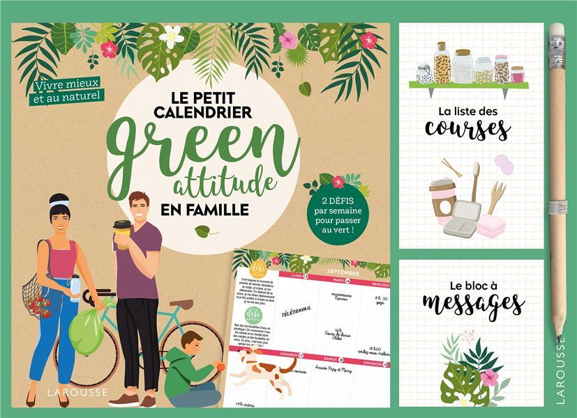 BLOC DE LA GREEN ATTITUDE EN FAMILLE 2022 - VIVRE MIEUX ET AU NATUREL