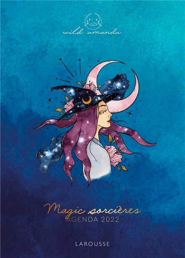 MAGIC SORCIERES - AGENDA 2022