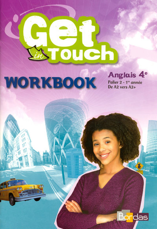 GET IN TOUCH ANGLAIS 4E 2008 WORKBOOK ELEVE