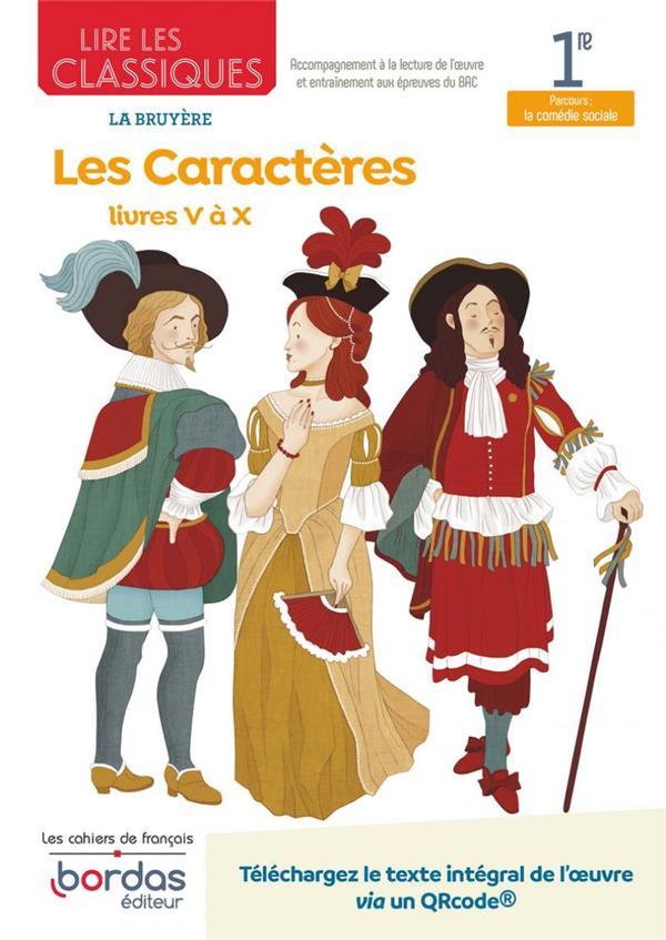 LIRE LES CLASSIQUES - FRANCAIS 1RE - OEUVRE LES CARACTERES - LIVRES V A X
