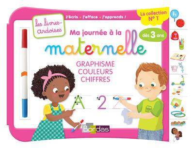 MA JOURNEE A LA MATERNELLE GRAPHISME COULEURS CHIFFRES AVEC 1 FEUTRE EFFACABLE - LES LIVRES-ARDOISES