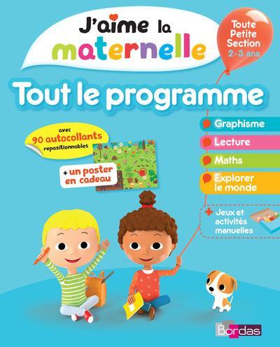 J'AIME LA MATERNELLE - TOUT LE PROGRAMME - TOUTE PETITE SECTION 2-3 ANS