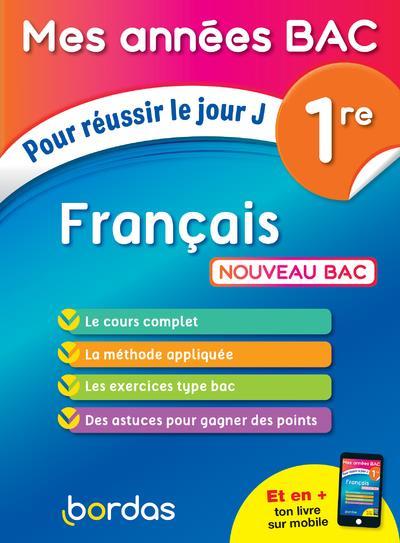 MES ANNEES BAC POUR REUSSIR LE JOUR J FRANCAIS 1RE