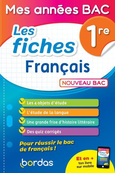 MES ANNEES BAC - LES FICHES FRANCAIS 1RE