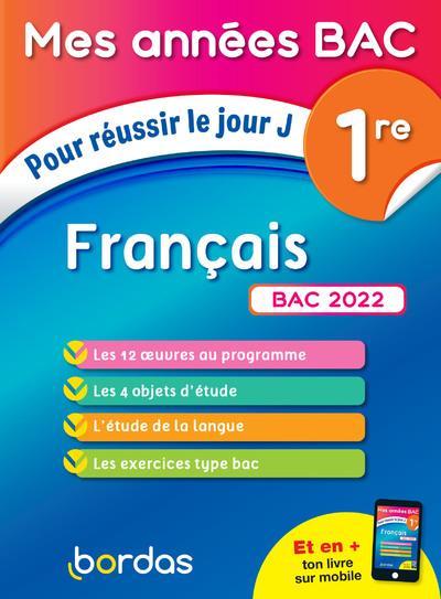 MES ANNEES BAC POUR REUSSIR LE JOUR J FRANCAIS 1RE BAC 2022
