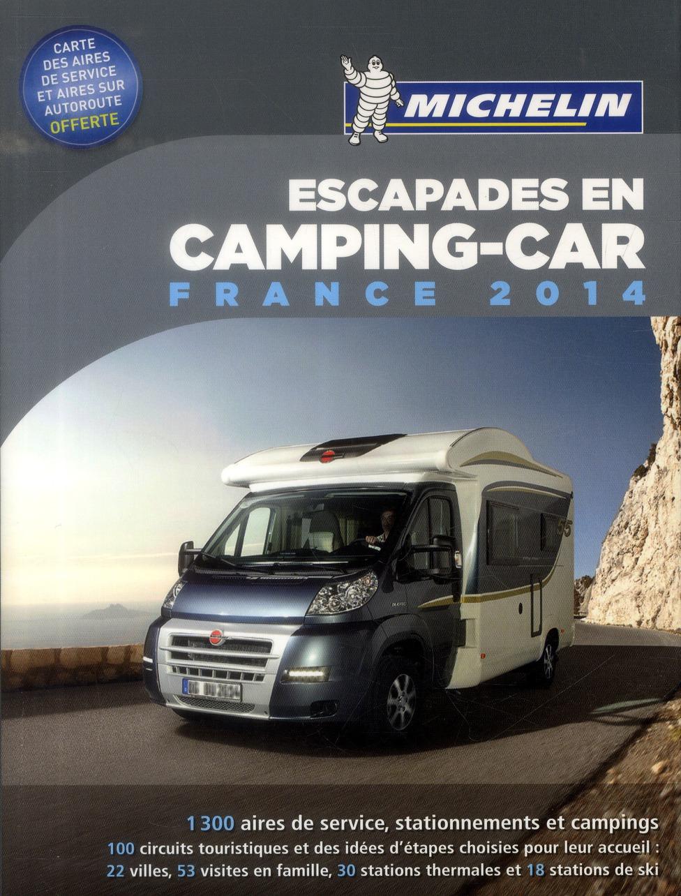 ESCAPADES EN CAMPING-CAR FRANCE 2014