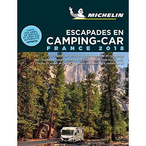 ESCAPADES EN CAMPING-CAR FRANCE 2018