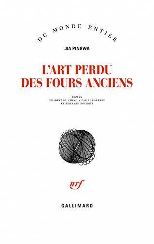 L'ART PERDU DES FOURS ANCIENS