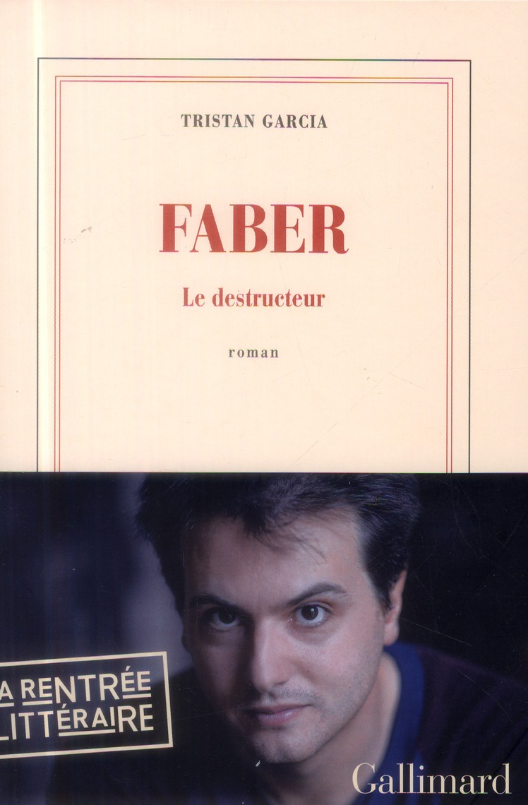 FABER LE DESTRUCTEUR - ROMAN