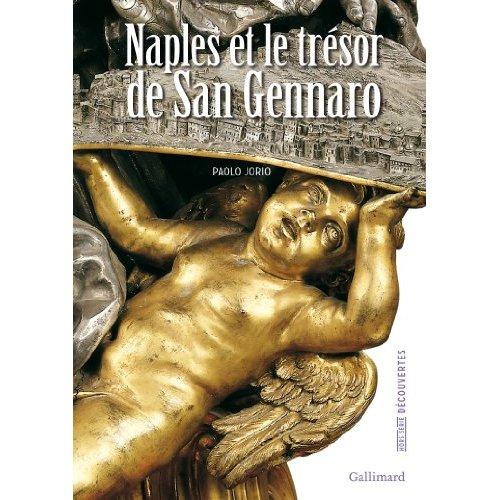 NAPLES ET LE TRESOR DE SAN GENNARO