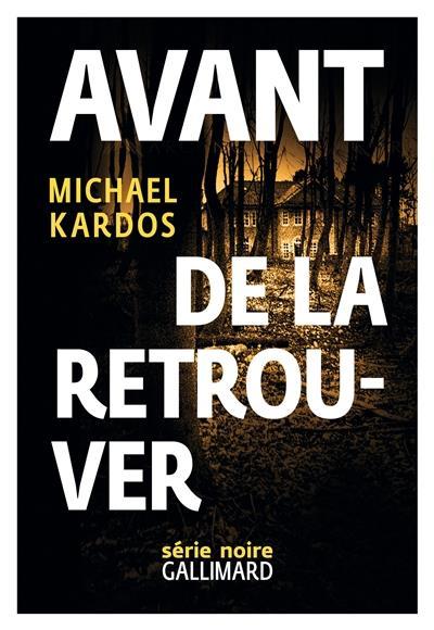 AVANT DE LA RETROUVER