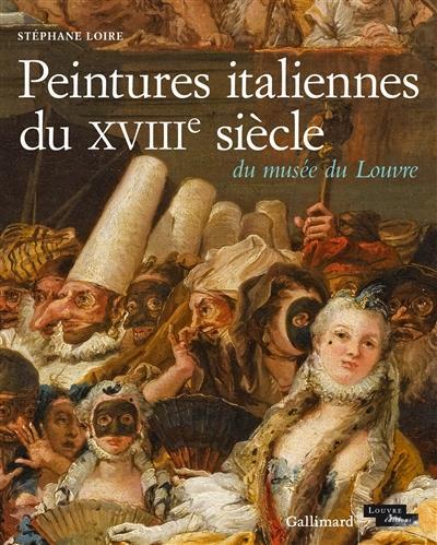 CATALOGUE RAISONNE DES PEINTURES ITALIENNES DU XVIIIEME SIECLE DU MUSEE DU LOUVR