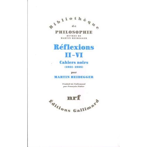 REFLEXIONS II-VI - CAHIERS NOIRS (1931-1938)