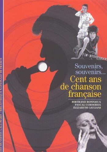 SOUVENIRS, SOUVENIRS CENT ANS DE CHANSON FRANCAISE