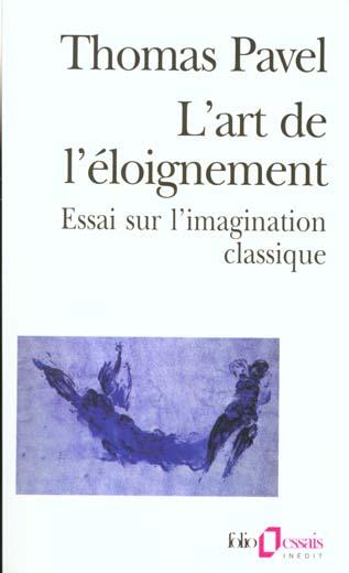 L'ART DE L'ELOIGNEMENT (ESSAI SUR L'IMAGINATION CLASSIQUE)