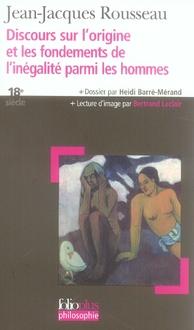 DISCOURS SUR L'ORIGINE ET LES FONDEMENTS DE L'INEGALITE PARMI L