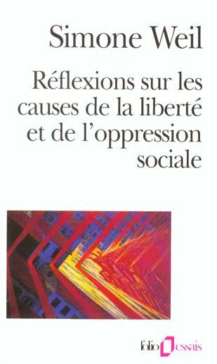 REFLEXIONS SUR LES CAUSES DE LA LIBERTE ET DE L'OPPRESSION SOCIALE