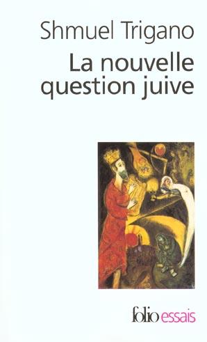 LA NOUVELLE QUESTION JUIVE - L'AVENIR D'UN ESPOIR