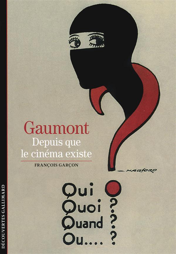 GAUMONT - DEPUIS QUE LE CINEMA EXISTE