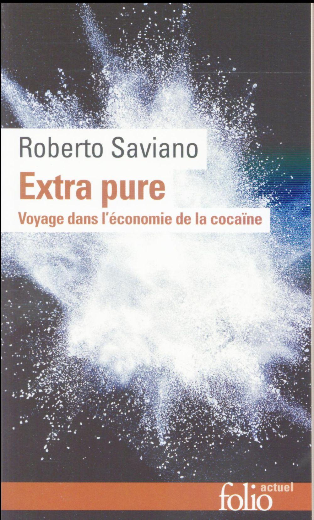 EXTRA PURE - VOYAGE DANS L'ECONOMIE DE LA COCAINE