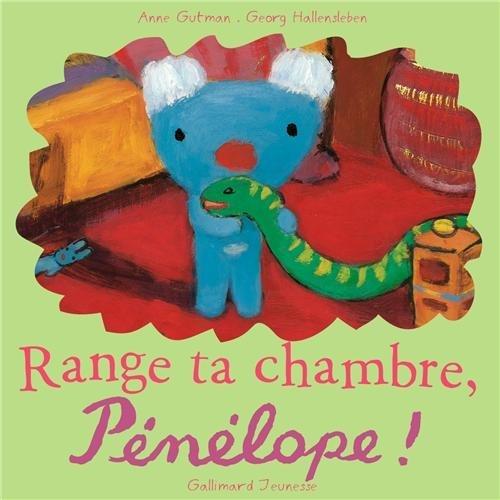 RANGE TA CHAMBRE, PENELOPE !