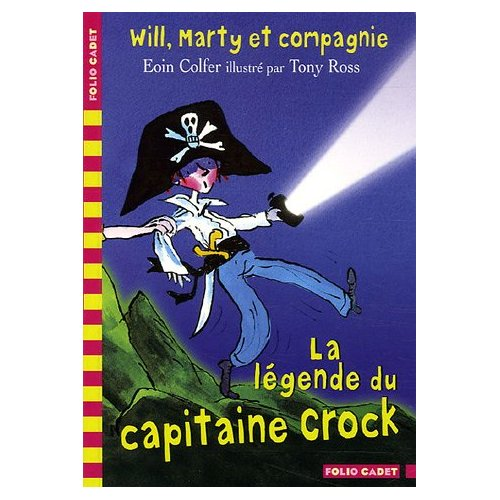 WILL, MARTY ET COMPAGNIE, 2 : LA LEGENDE DU CAPITAINE CROCK