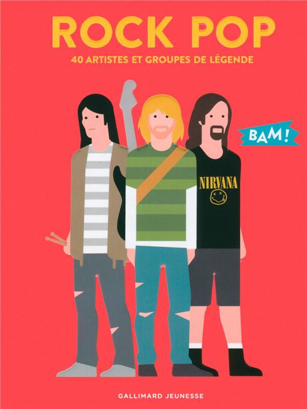 ROCK POP - 40 ARTISTES ET GROUPES DE LEGENDE