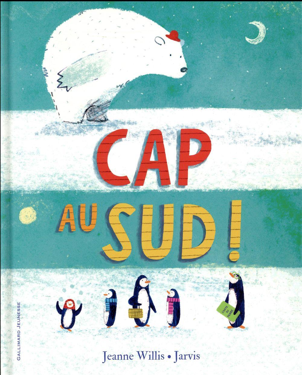CAP AU SUD !