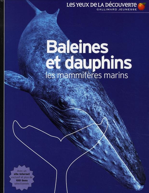 BALEINES ET DAUPHINS - LES MAMMIFERES MARINS