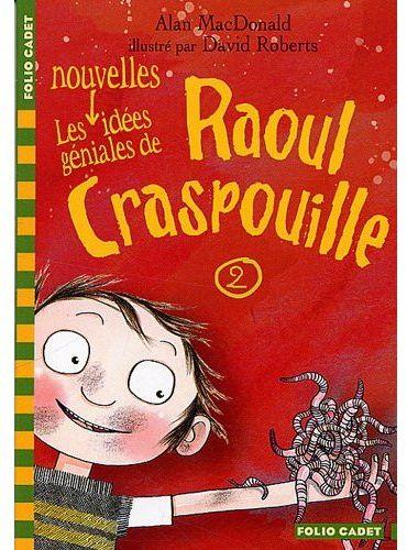 RAOUL CRASPOUILLE, 2 : LES NOUVELLES IDEES GENIALES DE RAOUL CRASPOUILLE