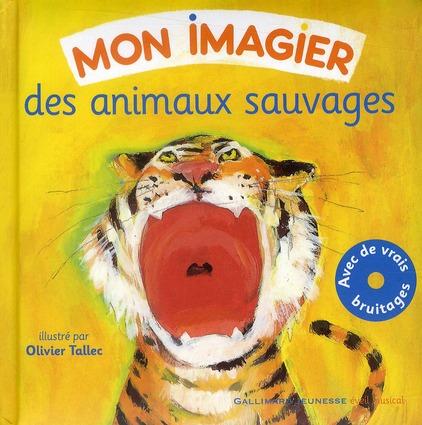 MON IMAGIER DES ANIMAUX SAUVAGES