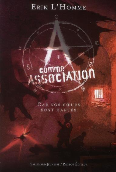 A COMME ASSOCIATION, VII : CAR NOS COEURS SONT HANTES