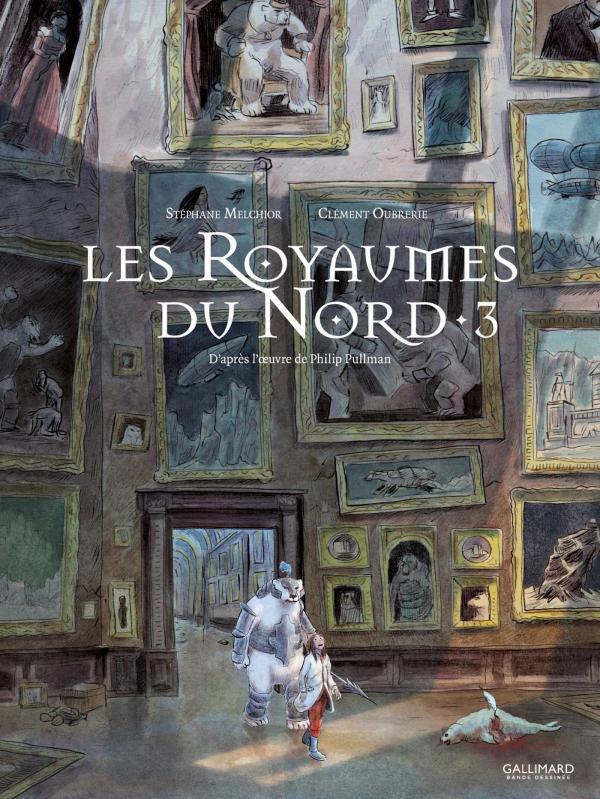 A LA CROISEE DES MONDES : LES ROYAUMES DU NORD (TOME 3)