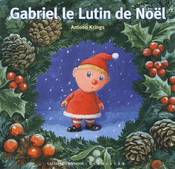 GABRIEL LE LUTIN DE NOEL