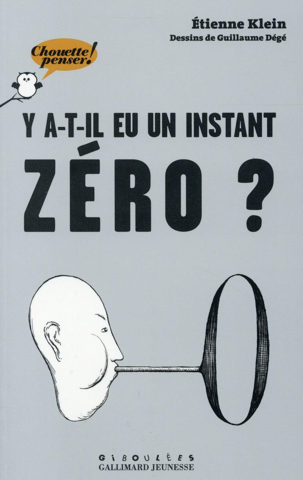 Y A-T-IL EU UN INSTANT ZERO ?