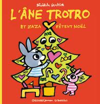L'ANE TROTRO - GIBOULEES - L'ANE TROTRO ET ZAZA FETENT NOEL