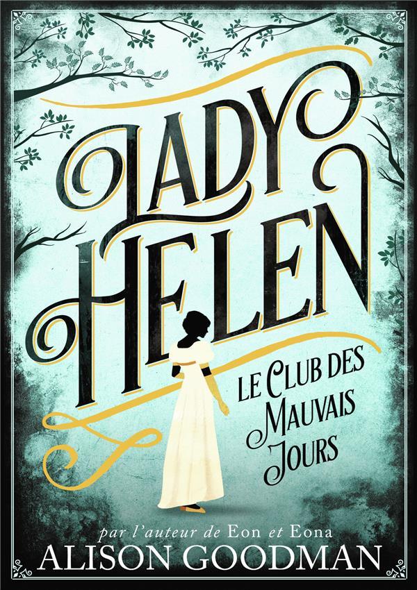LADY HELEN - 1 - LE CLUB DES MAUVAIS JOURS