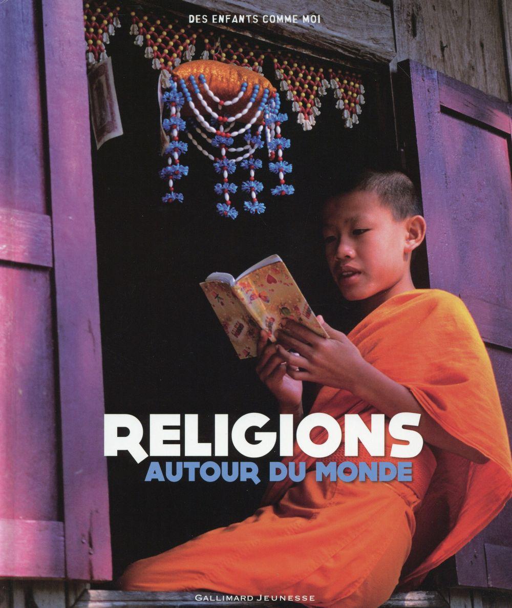 RELIGIONS AUTOUR DU MONDE
