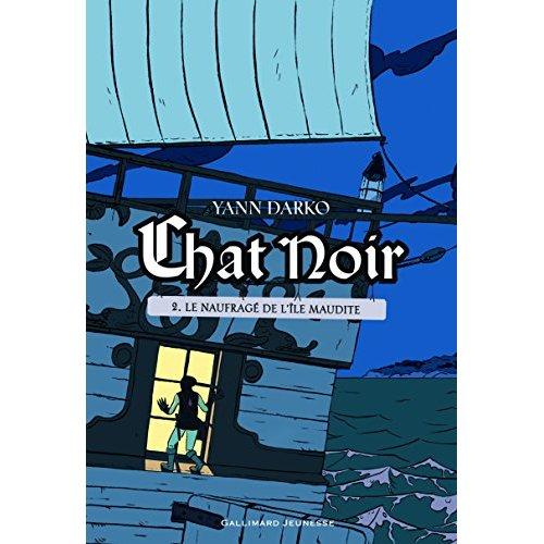 CHAT NOIR - VOL02 - LE NAUFRAGE DE L'ILE MAUDITE 2