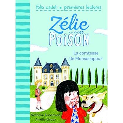 ZELIE ET POISON - T120 - LA COMTESSE DE MONSACAPOUX