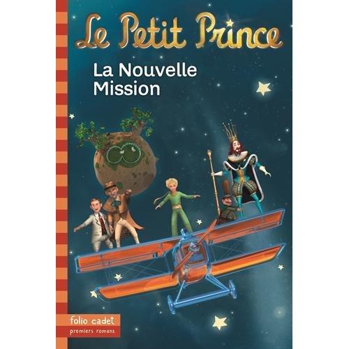 LE PETIT PRINCE 18 : LA NOUVELLE MISSION