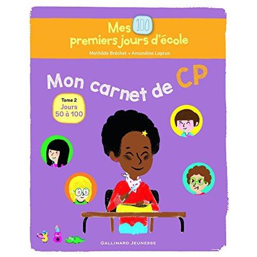 MON CARNET DE CP - JOURS 50 A 100