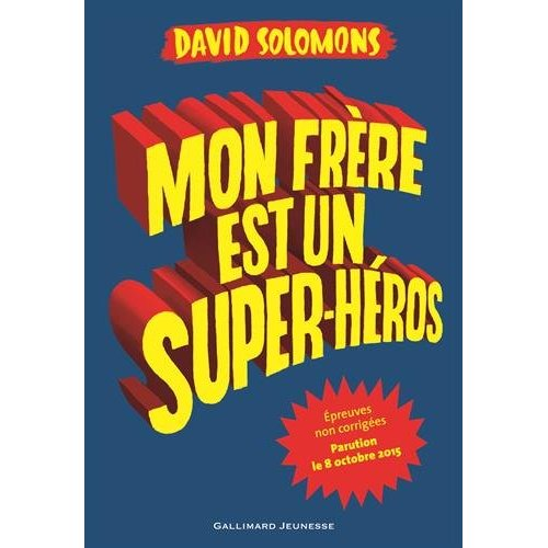 MON FRERE EST UN SUPER-HEROS